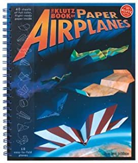Doug Stillinger: Klutz Book of Paper Airplanes (Hardcover); 2004 Edition