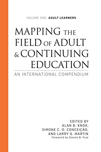 Compare Textbook Prices for Mapping the Field of Adult and Continuing Education: An International Compendium Adult Learners  ISBN 9781620365243 by Knox, Alan B.,Conceição, Simone C. O.,Martin, Larry G.,Frye, Steven B.