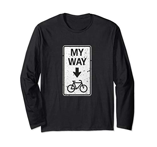 My Way Fahrrad - Einbahnstraße - One Way Bike Langarmshirt