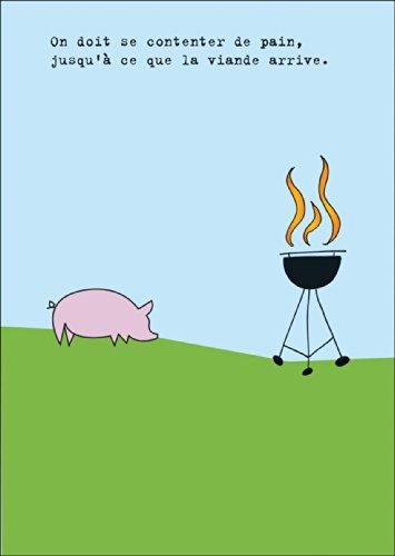 Französische Einladungskarte zum sommerlichen Grillen: On doit se contenter de pain, jusqu'à ce que la viande arrive. • laden Sie Freunden & Familie ein um die schönsten Momente des Lebens zu feiern