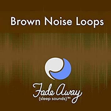 Brown Noise Loops