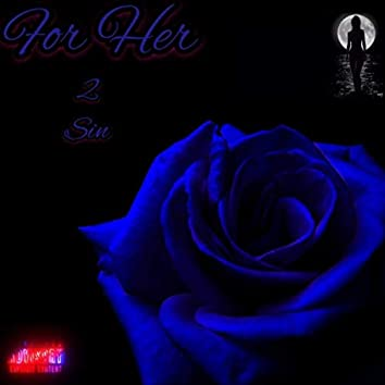 For Her 2