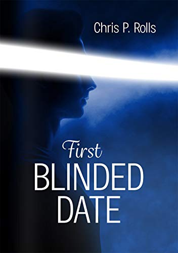 Blinded Date I: First Date