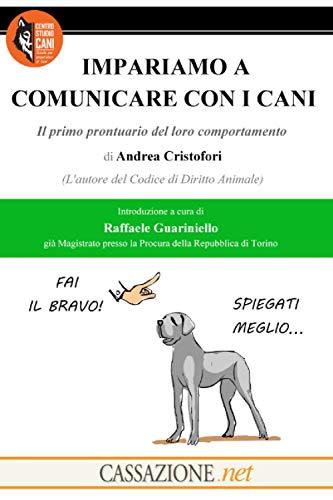 IMPARIAMO A COMUNICARE CON I CANI