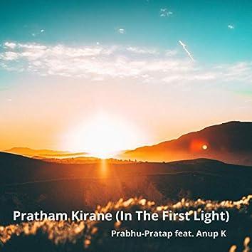 Pratham Kirane (In the First Light)