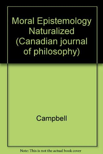 Moral epistemology naturalized (Canadian journal of philosophy)
