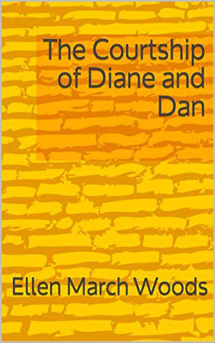 The Courtship of Diane and Dan
