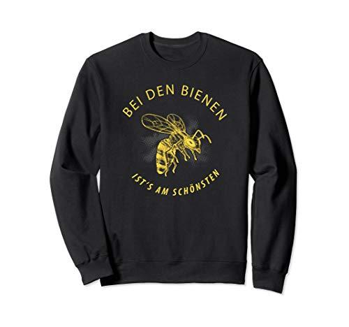 Bei Den Bienen Ist\'s Am Schönsten Imker Bienen Flüsterer Sweatshirt