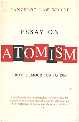 Essay on Atomism: From Democritus to 1960