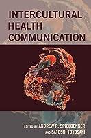Intercultural Health Communication