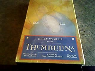 1989 Rabbit Ears Productions, Inc. Kelly Mcgillis Read Thumbelina Vhs Tape#h0705 Blister Box Package W/illustration By David Johnson, Written By Hans Christian Anderson, & Music By Mark Isham (Factory Sealed Version, Vhs Tape, 30 Minutes, Color, 1989)