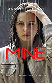MINE (Fire and Ice Book 1)