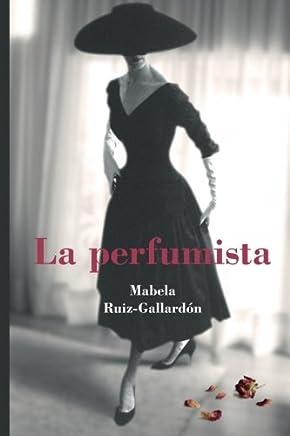 la perfumista (Spanish Edition)