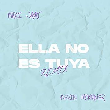 Ella No Es Tuya (Remix)