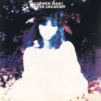 Carmen Maki Blues Creation + (Digipak)