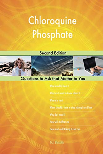 Chloroquine Phosphate; Second Edition