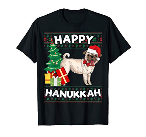 Happy Hanukkah Menorah Pug Ugly Hanukkah Gift T-Shirt