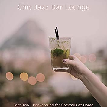 Jazz Trio - Background for Cocktails at Home