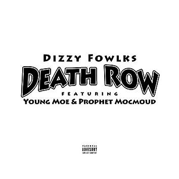 Death Row (feat. Young Moe & Prophet Mocmoud)