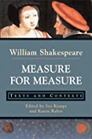 Measure for Measure: Texts and Contexts (The Bedford Shakespeare Series)
