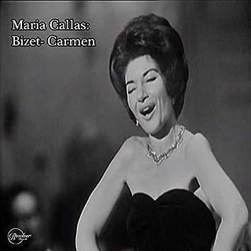 Maria Callas: Bizet- Carmen (feat. Orchestra du Theatre National l'Opera de Paris)