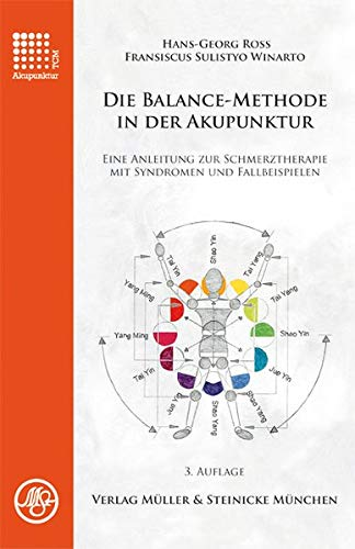 Ross, Hans-Georg<br />Die Balance-Methode in der Akupunktur