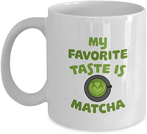 Mi gusto favorito es Matcha Funny Mugs Taza de té de café de cerámica 11oz