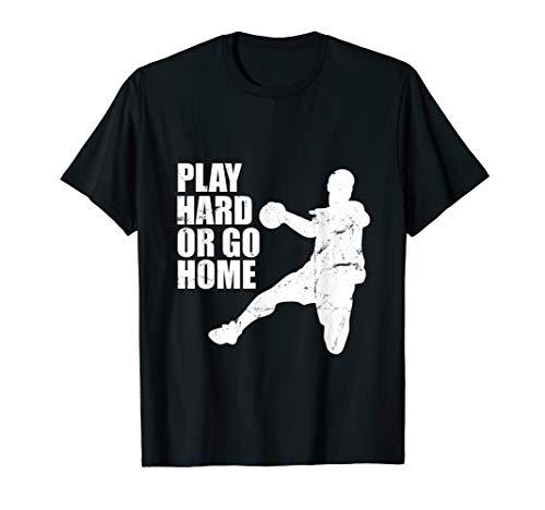Play Hard Or Go Home - Trainingslager T-Shirt T-Shirt