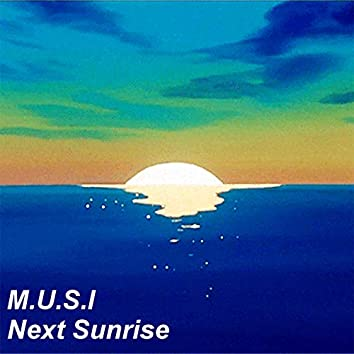 Next Sunrise