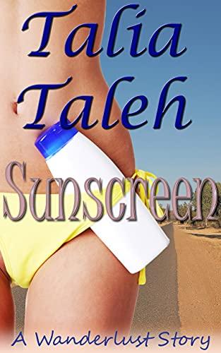 Sunscreen: A Wanderlust Story (English Edition)