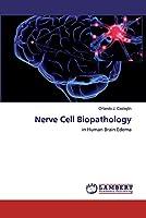 Nerve Cell Biopathology