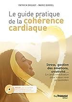 Le guide pratique de la cohérence cardiaque de Marie Borrel