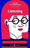 Inglés sin vergüenza: Listening (IDIOMAS)