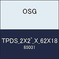 OSG テーパーエンドミル TPDS_2X2゚_X_62X18 商品番号 85031