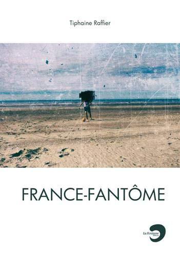 FRANCE-FANTÔME (CI-DESSOUS)