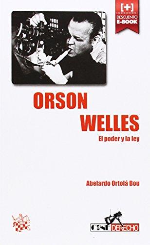 Orson Welles: El poder y la ley (Cine-Derecho)