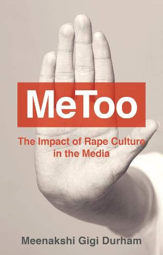 MeToo: How Rape Culture in the Media Impacts Us All