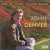 TAKE ME HOME, COUNTRY ROADS 歌詞