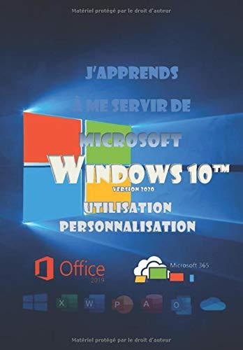 J'apprends à me servir de Windows 10 (2020): mise à...