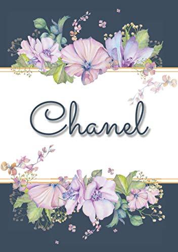 Chanel: Carnet de notes A5   Prénom personnalisé Chanel   Cadeau d'anniversaire pour femme, maman, sœur, copine, fille ...   Design : floral   120 pages lignée, Petit Format A5 (14.8 x 21 cm)