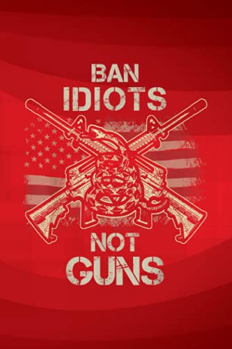Bucket List Journal - Ban Idiots Not Guns American Flag Gun Quote: Vintage Stevie Arts Nicks Quote Is My Fairy Godmother