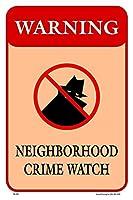 ネイバーフッドクライム 金属板ブリキ看板警告サイン注意サイン表示パネル情報サイン金属安全サイン