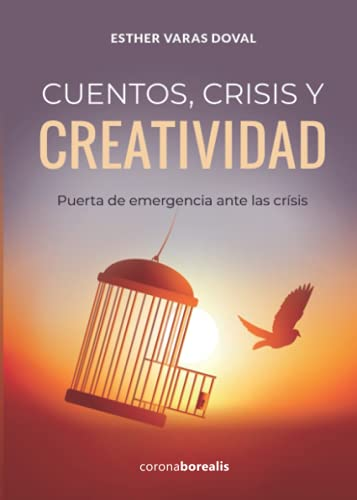 Cuentos, crisis y creatividad. Puerta de emergencia ante las crisis