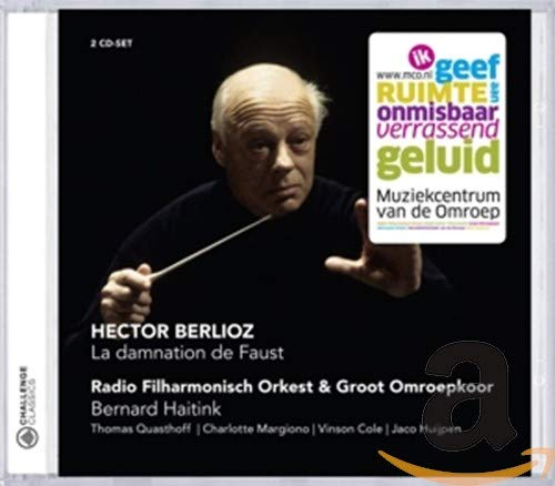 Berlioz : La Damnation de Faust. Haitink.
