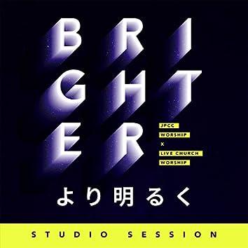より明るく (feat. Live Church Worship) [Studio Session]