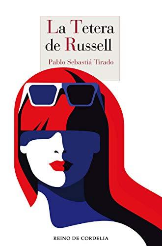 La tetera de Russell: 1036 (Literatura Reino de Cordelia)