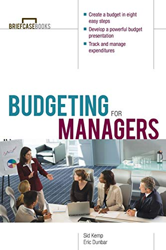 Compare Textbook Prices for Budgeting for Managers 1 Edition ISBN 0639785382133 by Sid Kemp,Eric Dunbar