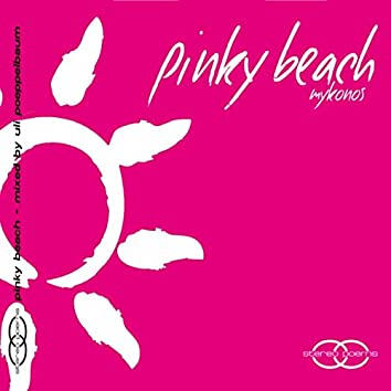 Pinky Beach Mykonos: Chillout, Vol. 1