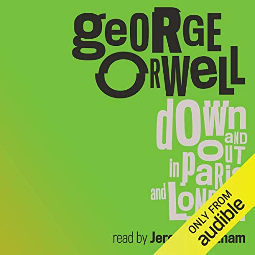 Down and Out in Paris and London cover art