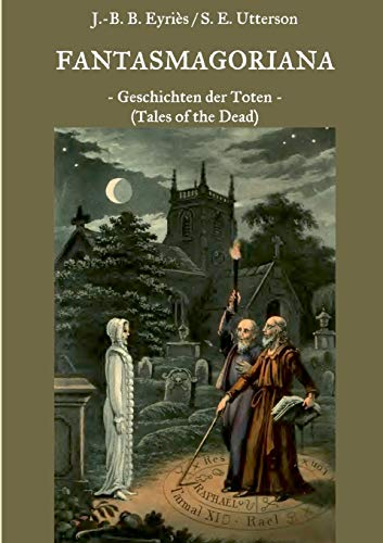 Fantasmagoriana: Geschichten der Toten (Tales of the Dead)
